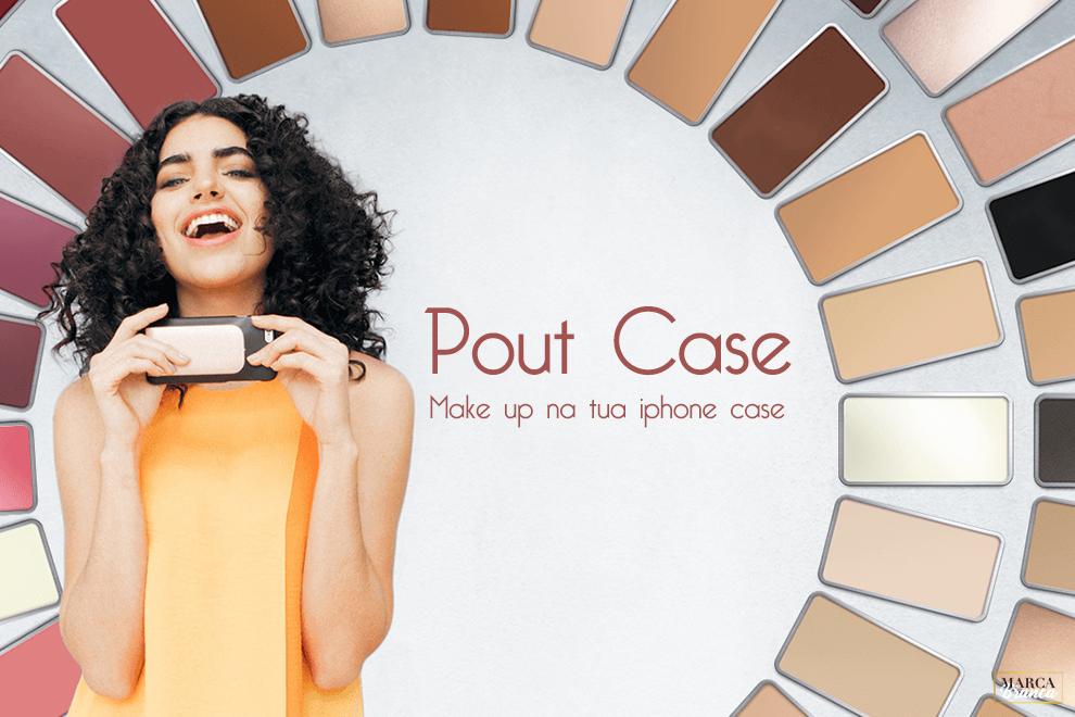 pout case