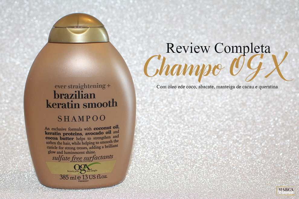 Champô OGX Brazilian Keratin