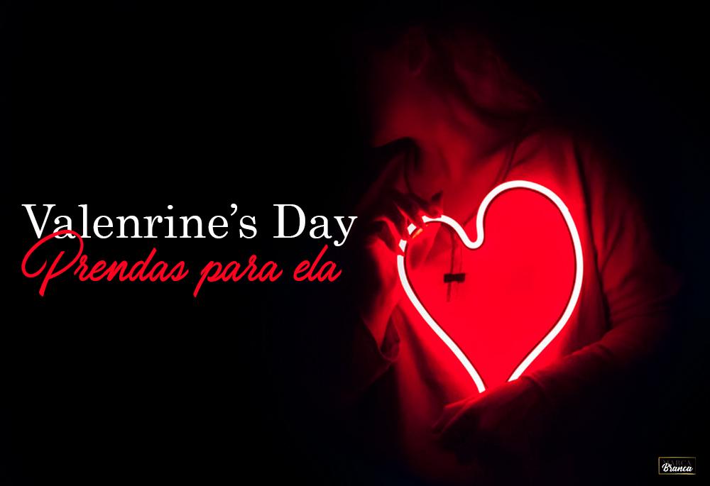 Valentines Day - 5 Diferentes prendas para ela