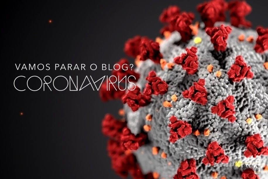 Em tempos de CoronaVirus blogs de beleza são fúteis!